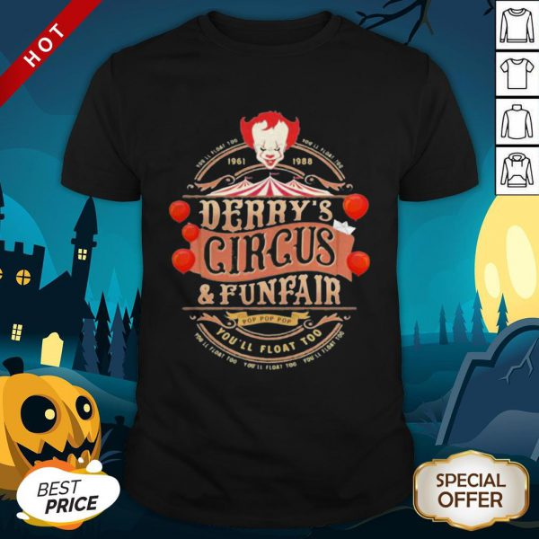 Halloween Pennywise You'll Float 100 Derry's Circus And Funfair Shirt