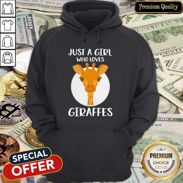 Just A Girl Who Loves Giraffes Hoodie