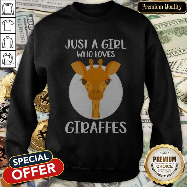 Just A Girl Who Loves Giraffes SweatShirt