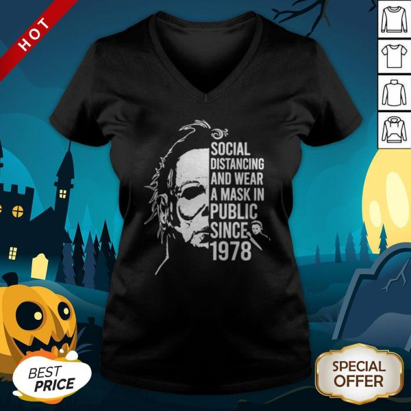 Michael Myers Halloween Social Distancing And Wear A Mask In Public Since 1978 V-neck