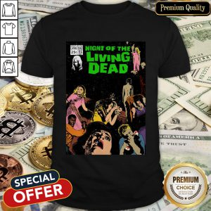 Night Of The Living Dead Halloween Shirt