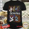 Awesome Science Power Shirt