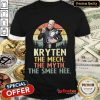 Funny Kryten The Mech The Myth The Smee Hee Shirt