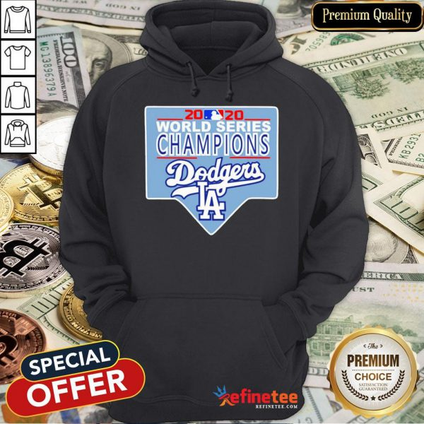 Funny Team LA Dodgers 2020 World Series Champions Hoodie - Design By Refinetee.com