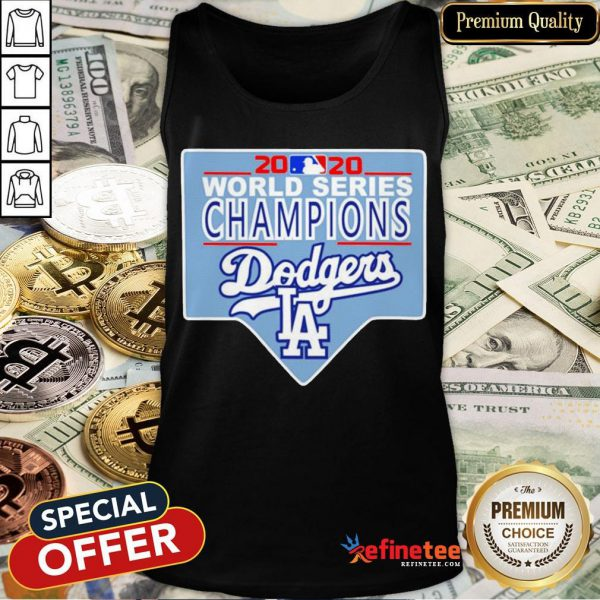 Funny Team LA Dodgers 2020 World Series Champions Tank-Top - Design By Refinetee.com