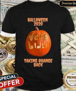 Halloween 2020 Pumpkin Vote Biden Taking Orange Back Shirt