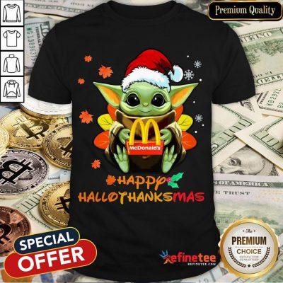Happy Baby Yoda Hug Mcdonalds Happy Hallothanksmas Shir- Design By Refinetee.com