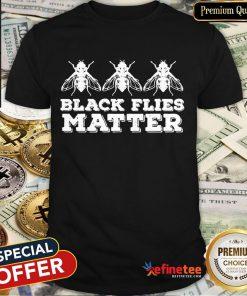 Nice Black Flies Matter Shirt-Design By Refinetee.com