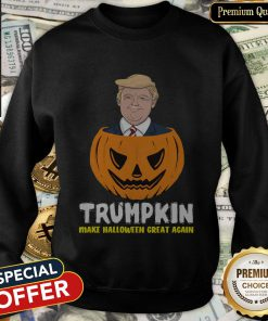 Nice Trumpkin Make Halloween Great Again SweatShirt