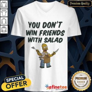 Official Homer Simpson You Don't Win Friends With Salad V-neck- Design By Refinetee.com