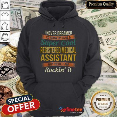 Official Registered Medical Assistant Hoodie- Design By Refinetee.com