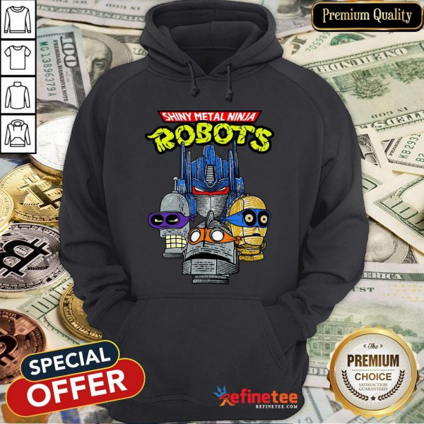 Official Shiny Metal Ninja Robots Hoodie