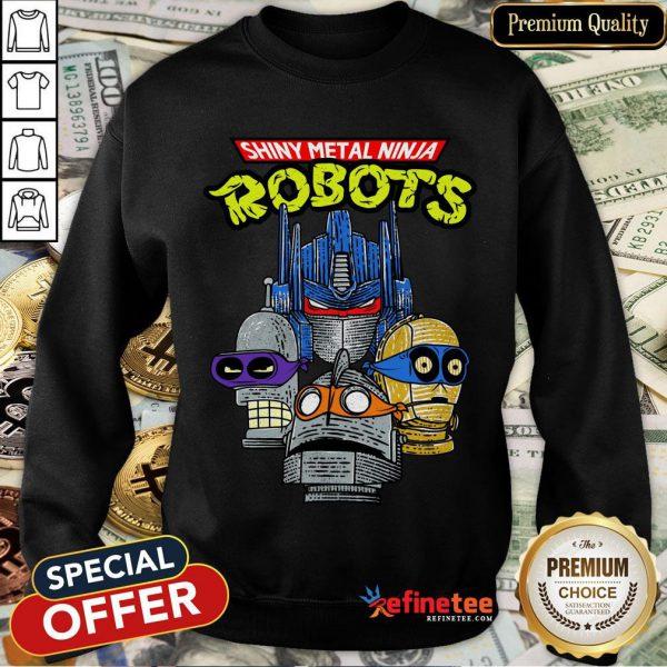 Official Shiny Metal Ninja Robots Sweatshirt