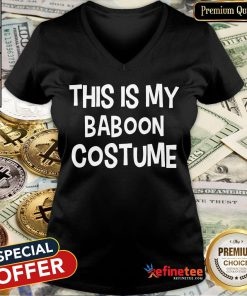 Pretty This Is My Baboon Costume Halloween Simple Costume V-neck-Design By Refinetee.com