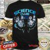 Science Club Shirt