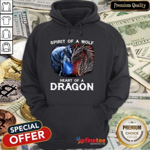 Spirit Of A Wolf Heart Of A Dragon Hoodie