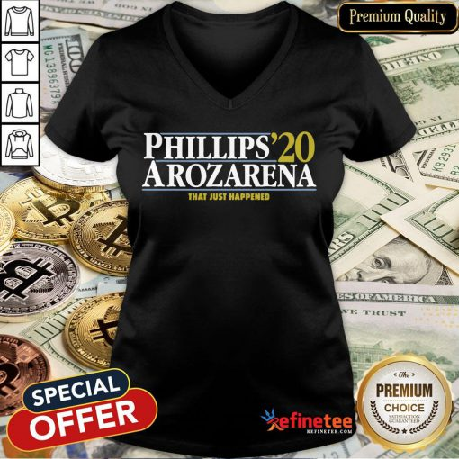 Top Phillips Arozarena 2020 That Just Happened V-neck- Design By Refinetee.com