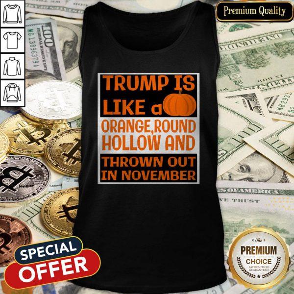 Trump Is Like A Pumpkin-Orange Round Hollow Anti Trump Halloween Tank Top