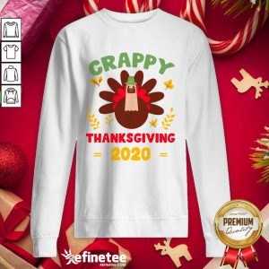 Beautiful Crappy Thanksgiving 2020 Sweatshirt - Design By Refinetee.com