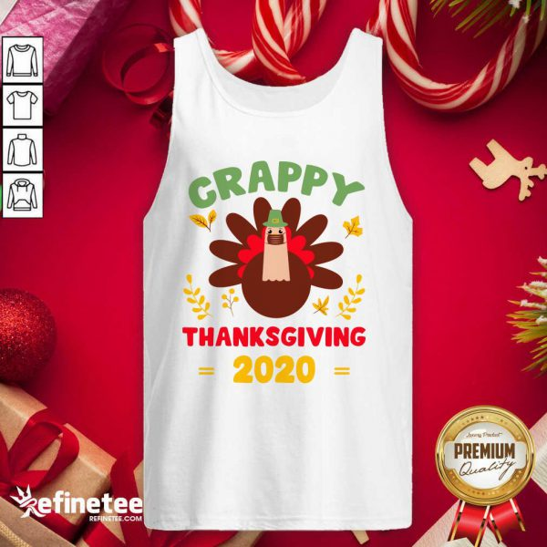 Beautiful Crappy Thanksgiving 2020 Tank Top - Design By Refinetee.com