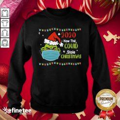 Fantastic Grinch 2020 How Covid Stole Christmas Sweatshirt - Design By Refinetee.com