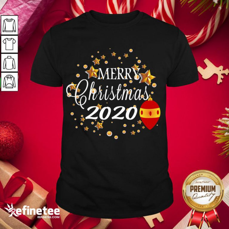 Good Merry Christmas 2020 Humor With Stars Cute Funny Great Gift Shirt- Design By Refinetee.com