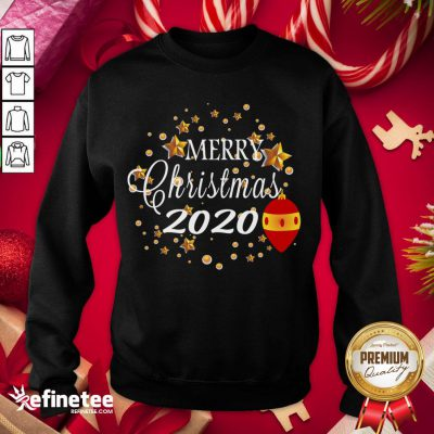 Good Merry Christmas 2020 Humor With Stars Cute Funny Great Gift Sweatshirt - Design By Refinetee.com