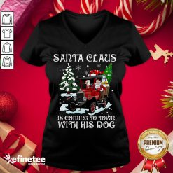 Good Santa Claus Is Coming To Town With His Dog Christmas V-neck - Design By Refinetee.com