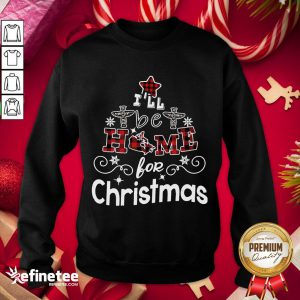Happy I'll Be Home For Christmas Sweatshirt - Design By Refinetee.com