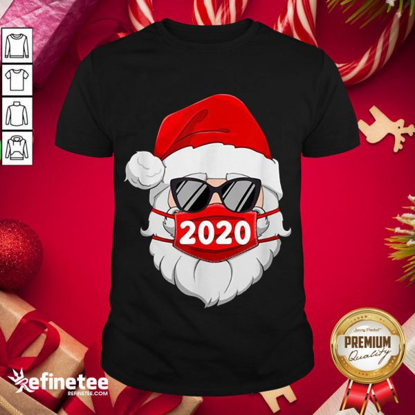 Happy Santa With Face Mask 2020 Christmas Shirt- Design By Refinetee.com