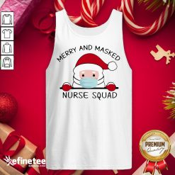 Nice Santa Claus Face Mask Merry And Masked Nurse Squad Sweat Tank-Top- Design By Refinetee.com