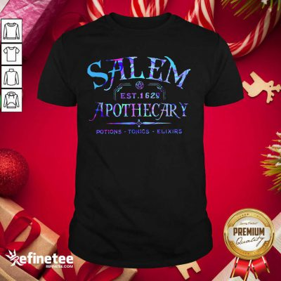 Official Salem Est 1629 Apothecary Potions Tonics Elixirs Color Shirt - Design By Refinetee.com