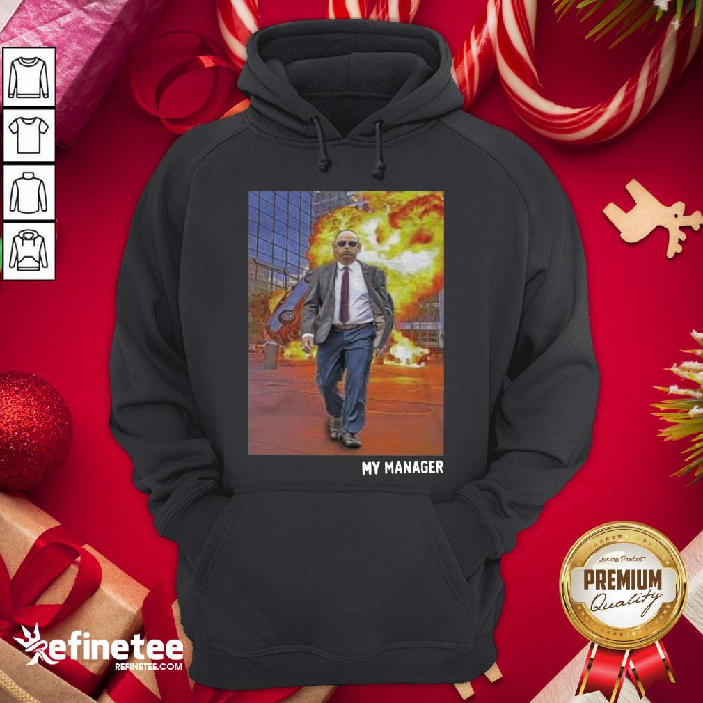 Top My Manager Posters Hoodie - Design By Refinetee.com