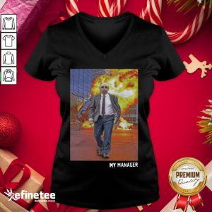 Top My Manager Posters V-neck - Design By Refinetee.com