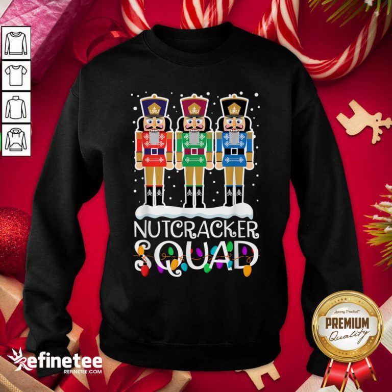 Cool Nutcracker Squad Merry Christmas Sweatshirt - Design By Refinetee.com