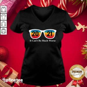 Cute 2021 It Can't Be Much Worse Vintage V-neck - Design By Refinetee.com