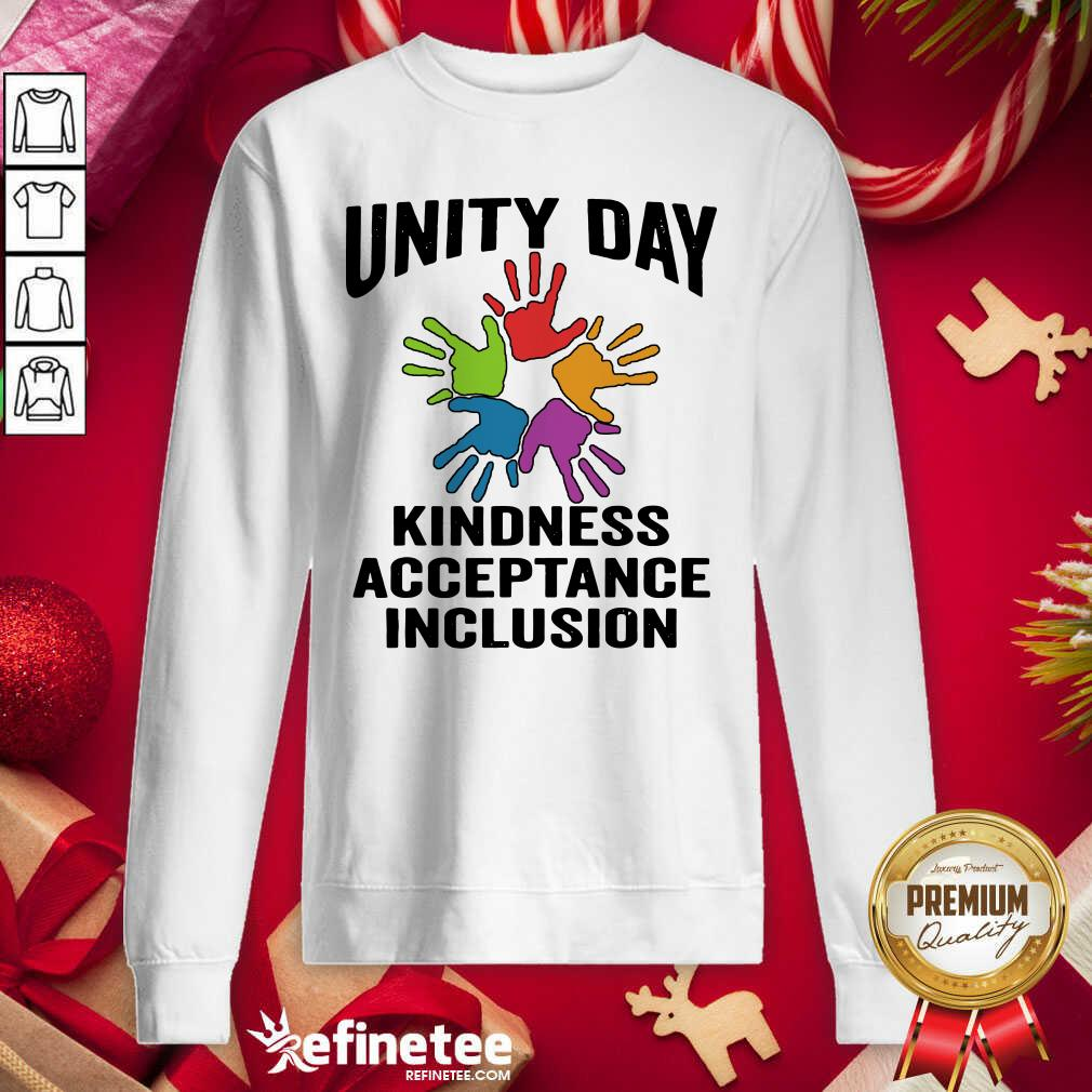 Unity Day Orange Be Kind Anti Bullying Kindness Acceptance Inclusion Sweatshirt - Design By Refinetee.com