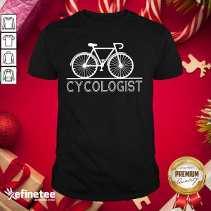 Fantastic The Bicycle Cycologist Shirt - Design By Refinetee.com