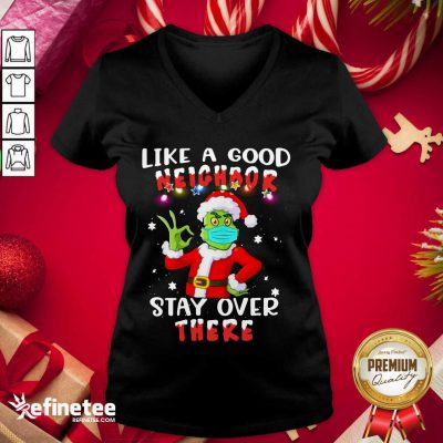 Funny Like A Good Neighbor Stay Over There Ugly Christmas V-neck - Design By Refinetee.com