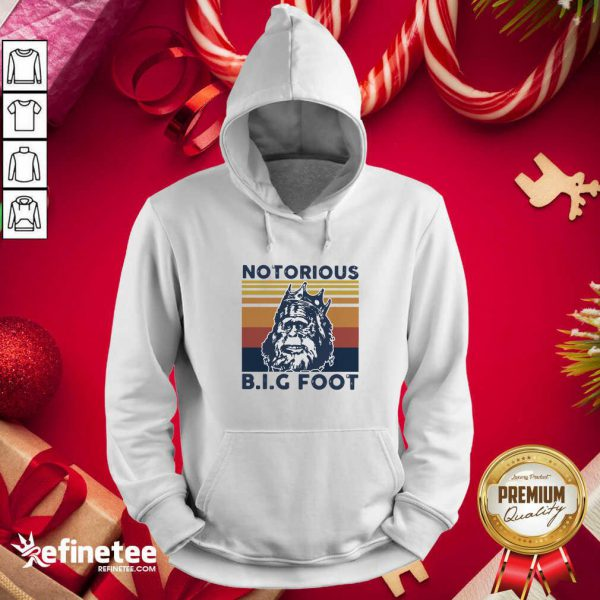 Funny Notorious Bigfoot King Vintage Hoodie - Design By Refinetee.com