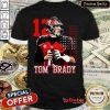 Good 12 Tom Brady Tampa Bay Buccaneers Shirt - Design By Refinetee.com