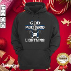 Good God First Family Second Then Lightning Hoodie - Design By Refinetee.com