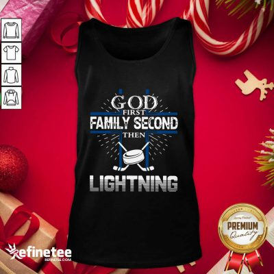 Good God First Family Second Then Lightning Tank Top - Design By Refinetee.com