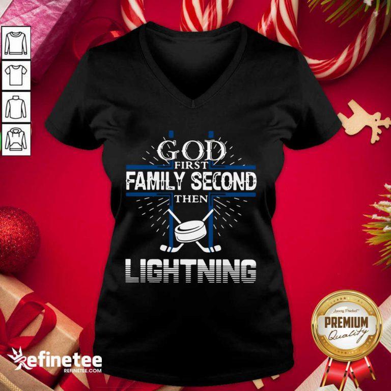 Good God First Family Second Then Lightning V-neck - Design By Refinetee.com