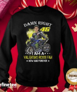 Great Damn Right 46 I Am A Valentino Rossi Fan Now And Forever Signature Sweatshirt - Design By Refinetee.com