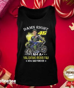 Great Damn Right 46 I Am A Valentino Rossi Fan Now And Forever Signature Tank Top - Design By Refinetee.com