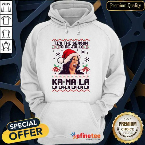 Great Kamala Harris Tis The Season To Be Jolly Kamala La La La Ugly Christmas Hoodie - Design By Refinetee.com
