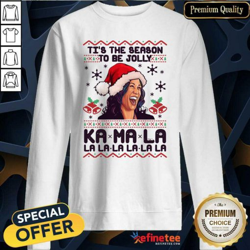 Great Kamala Harris Tis The Season To Be Jolly Kamala La La La Ugly Christmas Sweatshirt - Design By Refinetee.com