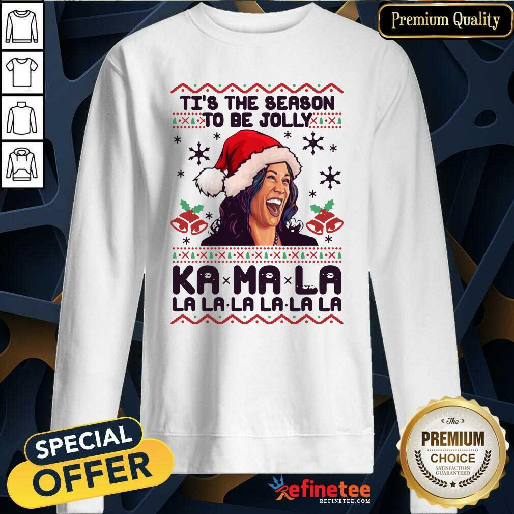 Kamala Harris Tis The Season To Be Jolly Kamala La La La Ugly Christmas Sweatshirt - Design By Refinetee.com