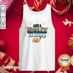 Premium All I Want For Christmas Is Sleep Tank Top - Design By Refinetee.com